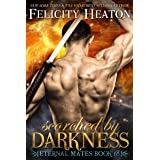Scorched by Darkness (Eternal Mates Paranormal Romance Series Book 18)