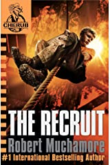 The Recruit: Book 1 (CHERUB Series) Kindle Edition