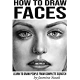 How to Draw Faces: Learn to Draw People from Complete Scratch