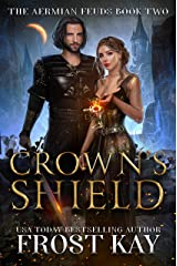 Crown's Shield (The Aermian Feuds Book 2) Kindle Edition