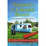 Summer at the Lakeside Resort: The Lakeside Resort Series Book 2