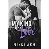 My Kind of Love: a Military, Secret Pregnancy Romance (Finding Love Book 1)