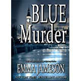 Blue Murder (Lord and Lady Hetheridge Mystery Series Book 2)