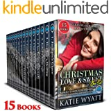 15 Christmas Love & sweet Box Set: 2 Complete Series & 8 sweet and clean heartwarming Holiday romances (Box Set Complete Seri