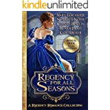 Regency for all Seasons: A Regency Romance Collection (English Edition)