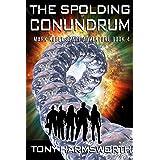 The Spolding Conundrum: Mark Noble Space Adventure Book 4