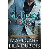 Delicate Ties (A Trinity Masters Novel)