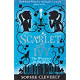 Scarlet and Ivy (2) - The Whispers in the Walls: Book 2