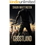 Ghostland: A Zombie Apocalypse Novel