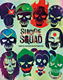 Suicide Squad: Behind the Scenes with the Worst Heroes Ever (English Edition)