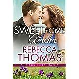 Sweet Home Alaska: Small Town Contemporary Romance (Alaskan Hero Book 1)