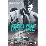 Decline : Declan Reede: The Untold Story #1