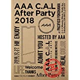 AAA C.A.L After Party 2018(DVD)