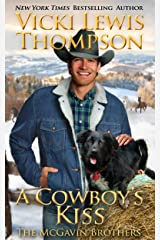 A Cowboy's Kiss (The McGavin Brothers Book 7) Kindle Edition