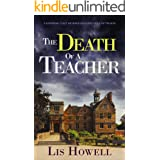 THE DEATH OF A TEACHER a gripping cozy murder mystery full of twists (Suzy Spencer Mysteries Book 3)