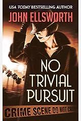 No Trivial Pursuit (Historical Fiction) Kindle Edition