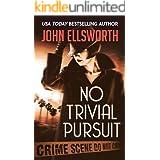 No Trivial Pursuit (Historical Fiction)