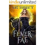 Fever Fae: a shifter Fae fantasy romance (Dark Fae Kings Book 1)