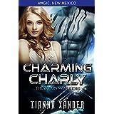 Charming Charly: Zolon Warriors (Magic New Mexico/Zolon Warriors Book 3)