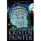 Sucks To Be Me: A Paranormal Women's Fiction Novel (First Fangs Club Book 1)