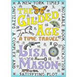 The Gilded Age: A Time Travel (The Summer of Love Trilogy Book 2)