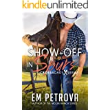 Show-Off in Spurs (Crossroads Book 5)