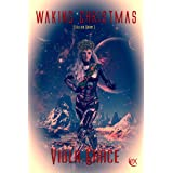 Waking Christmas (Stellar Born Book 1)
