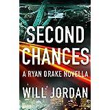 Second Chances: A Ryan Drake Novella