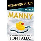 Misadventures with a Manny (Misadventures Book 14)
