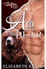 Ava and the Bear (The Shifters Series Book 2) Kindle Edition