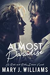 Almost Paradise: Rockstar Romance (Rock and Roll Forever Book 1) Kindle Edition