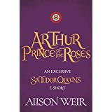 Arthur: Prince of the Roses (English Edition)