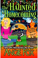 The Haunted Homecoming (Southern Ghost Hunter Mysteries Book 10) Kindle Edition