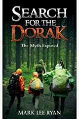 Search for the Dorak: The Myth Exposed Kindle Edition