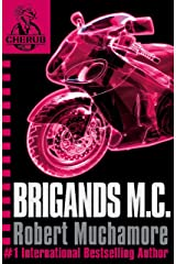 Brigands M.C.: Book 11 (CHERUB Series) Kindle Edition