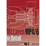 McLaren MP4/6 in Detail (PHOTOGRAPH COLLECTION for SCALE MODELING NO.2)