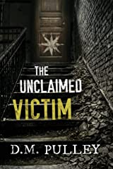 The Unclaimed Victim Kindle Edition