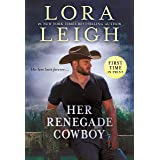Her Renegade Cowboy (Moving Violations Book 3)