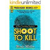 Shoot to Kill (Prologue Books)