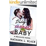 Daddy's Secret Baby: A Romance Novel (Secret Daddies)