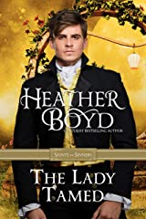 The Lady Tamed (Saints and Sinners Book 4) Kindle Edition