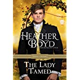 The Lady Tamed (Saints and Sinners Book 4)