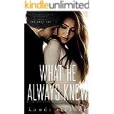 What He Always Knew (Best Kept Secrets Book 2)