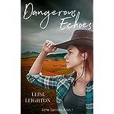 Dangerous Echoes (Echo Springs Book 1)