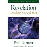 Revelation: Apocalypse Now and Then (Reading the Bible Today)