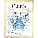 Claris: Bonjour Riviera: The Chicest Mouse in Paris (Volume 3)