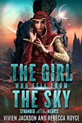 The Girl Who Fell From The Sky (Stranded Hearts Book 1) Kindle Edition