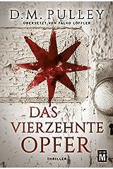 Das vierzehnte Opfer (German Edition) Kindle Edition