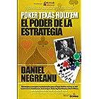 El poder de la estrategia (Biblioteca Pensar Poker nº 2) (Spanish Edition)
