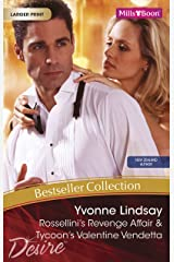 Yvonne Lindsay Bestseller Collection 201103/Rossellini's Revenge Affair/Tycoon's Valentine Vendetta Kindle Edition
